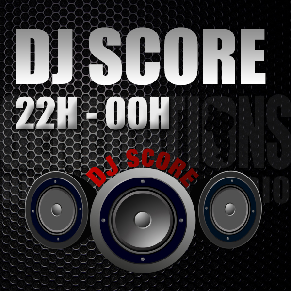 Hit the score avec DJ Score