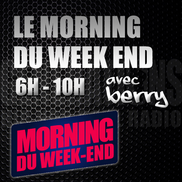 Le morning du Week-End avec Berry